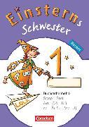 Cover-Bild zu Einsterns Schwester, Erstlesen - Bayern, 1. Jahrgangsstufe, Buchstabenheft 5 von Maurach, Jutta
