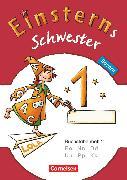 Cover-Bild zu Einsterns Schwester, Erstlesen - Bayern, 1. Jahrgangsstufe, Buchstabenheft 2 von Maurach, Jutta