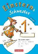 Cover-Bild zu Einsterns Schwester, Erstlesen - Bayern, 1. Jahrgangsstufe, Buchstabenheft 4 von Maurach, Jutta