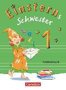 Cover-Bild zu Einsterns Schwester, Erstlesen - Ausgabe 2015, 1. Schuljahr, Erstlesebuch von Schramm, Martina