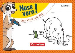 Cover-Bild zu Nase vorn!, Erstlesen - Übungshefte, 1. Schuljahr, Vom Wort zum Satz, Übungsheft von Schramm, Martina