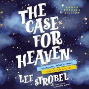 Cover-Bild zu The Case for Heaven Young Reader's Edition (eBook) von Strobel, Lee