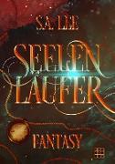 Cover-Bild zu Seelenläufer (eBook) von Lee, S. A.