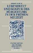 Cover-Bild zu Lebenswelt und Kultur des Bürgertums in der Frühen Neuzeit (eBook) von Roeck, Bernd