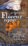 Cover-Bild zu Florenz 1900 von Roeck, Bernd