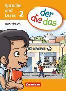 Cover-Bild zu der-die-das, Deutsch-Lehrwerk für Grundschulkinder mit erhöhtem Sprachförderbedarf, Sprache und Lesen, 2. Schuljahr, Basisbuch Sprache und Lesen von Arteaga, Gicell