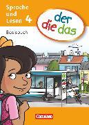 Cover-Bild zu der-die-das, Deutsch-Lehrwerk für Grundschulkinder mit erhöhtem Sprachförderbedarf, Sprache und Lesen, 4. Schuljahr, Basisbuch Sprache und Lesen von Fesenmeier, Bettina
