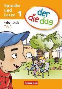 Cover-Bild zu der-die-das, Deutsch-Lehrwerk für Grundschulkinder mit erhöhtem Sprachförderbedarf, Erstlesen, 1. Schuljahr, Arbeitsheft Teil A und B im Paket von Behle-Saure, Birgit