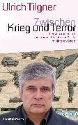 Cover-Bild zu Zwischen Krieg und Terror (eBook) von Tilgner, Ulrich