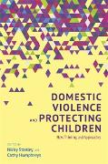Cover-Bild zu Domestic Violence and Protecting Children (eBook) von Stanley, Nicky (Hrsg.)