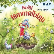 Cover-Bild zu Holly Himmelblau (Audio Download) von Szillat, Antje