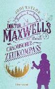 Cover-Bild zu Doktor Maxwells chaotischer Zeitkompass von Taylor, Jodi