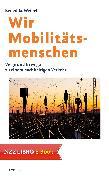 Cover-Bild zu Wir Mobilitätsmenschen (eBook) von Weibel, Benedikt