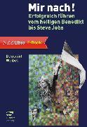 Cover-Bild zu Mir nach! (eBook) von Weibel, Benedikt