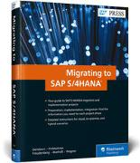 Cover-Bild zu Migrating to SAP S/4HANA von Densborn, Frank