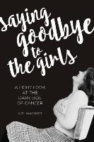 Cover-Bild zu Saying Goodbye to the Girls von Kim Wagner