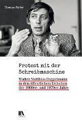 Cover-Bild zu Färber, Thomas: Protest mit der Schreibmaschine