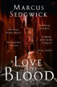 Cover-Bild zu Sedgwick, Marcus: A Love Like Blood (eBook)