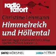 Cover-Bild zu Himmelreich und Höllental (Audio Download) von Lehmann, Christine