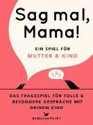 Cover-Bild zu Vliet, Elma van: Sag mal, Mama!