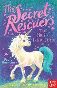 Cover-Bild zu The Secret Rescuers: The Sky Unicorn (eBook) von Harrison, Paula