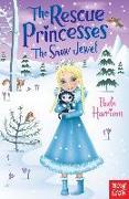 Cover-Bild zu The Rescue Princesses: The Snow Jewel (eBook) von Harrison, Paula