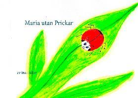 Cover-Bild zu Maria utan Prickar von Haller, Ina