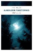 Cover-Bild zu Aarauer Finsternis (eBook) von Haller, Ina
