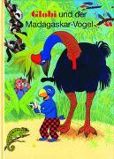 Cover-Bild zu Globi und der Madagaskar-Vogel von Strebel, Guido