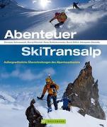 Cover-Bild zu Schneeweiß, Christian: Abenteuer SkiTransalp