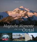 Cover-Bild zu Horn, Franziska: Magische Momente über dem Ötztal