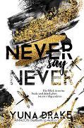 Cover-Bild zu Never say Never von Drake, Yuna