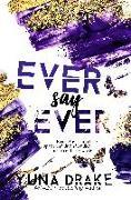 Cover-Bild zu Ever say Ever von Drake, Yuna