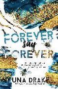 Cover-Bild zu Forever say Forever von Drake, Yuna