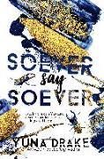 Cover-Bild zu Soever say Soever von Drake, Yuna