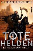 Cover-Bild zu Tote Helden (eBook) von Peinkofer, Michael