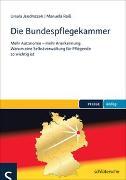 Cover-Bild zu Die Bundespflegekammer von Jendrsczok, Ursula