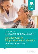 Cover-Bild zu Palliative Care in Pflegeheimen und -diensten (eBook) von Becker-Ebel, Jochen (Hrsg.)