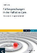 Cover-Bild zu Fallbesprechungen in der Palliative Care (eBook) von Lexa, Nadine