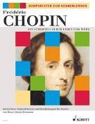 Cover-Bild zu Ein Streifzug durch Leben und Werk von Chopin, Frédéric (Komponist)