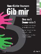 Cover-Bild zu Gib mir fünf (eBook) von Heumann, Hans-Günter