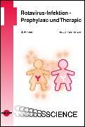Cover-Bild zu Rotavirus-Infektion - Prophylaxe und Therapie (eBook) von Schuster, Volker
