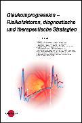 Cover-Bild zu Glaukomprogression - Risikofaktoren, diagnostische und therapeutische Strategien (eBook) von Erb, Carl