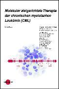 Cover-Bild zu Molekular zielgerichtete Therapie der chronischen myeloischen Leukämie (CML) (eBook) von Crysandt, Martina