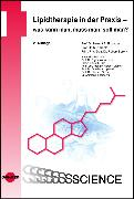 Cover-Bild zu Lipidtherapie in der Praxis - was kann man, muss man, soll man? (eBook) von Berent, Robert