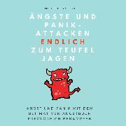 Cover-Bild zu Ängste und Panikattacken endlich zum Teufel jagen! (Audio Download) von Amecke, Michelle