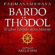 Cover-Bild zu Bardo Thödol (Audio Download) von Padmasambhava