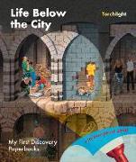Cover-Bild zu Life Below the City von Fuhr, Ute (Illustr.)