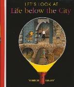 Cover-Bild zu Let's Look at Life Below the City von Fuhr, Ute