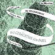 Cover-Bild zu Das Gedächtnis von Babel (Audio Download) von Dabos, Christelle